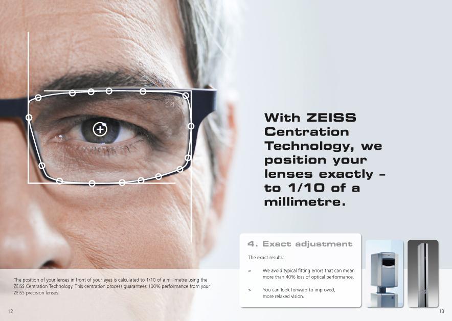 120f7cc61c29d El cuarto paso para diseñar sus lentes individuales de ZEISS incorpora la  tecnología de centrado de ZEISS, que permite calcular la posición de la  montura y ...